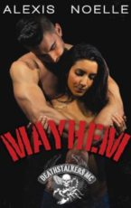 Release Day and Review: Mayhem by Alexis Noelle