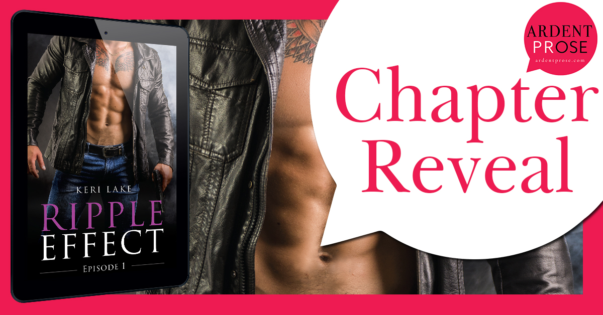 Chapter Reveal: Ripple Effect #1 by Keri Lake