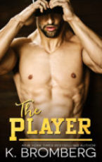 Cover Reveal: The Player by K. Bromberg