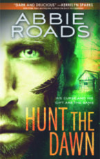 Giveaway and Excerpt: Hunt the Dawn by Abbie Roads