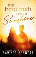 Review: The Hard Truth about Sunshine by Sawyer Bennett