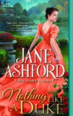 Blog Tour and Giveaway: Nothing Like a Duke by Jane Ashford