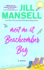 Excerpt and Giveaway: Meet Me at Beachcomber Bay by Jill Mansell