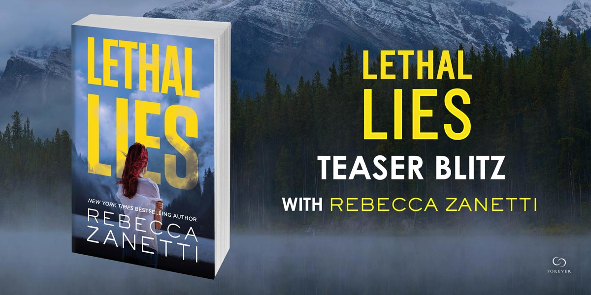 Teaser and giveaway: Lethal Lies by Rebecca Zanetti