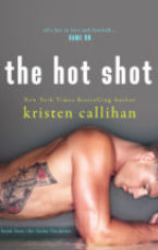 Blog tour: The Hot Shot by Kristen Callihan