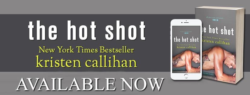 Blog tour: The Hot Shot by Kristen Callihan