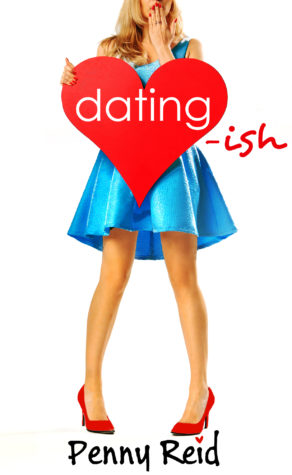 Release Blitz and Giveaway: Dating-ish by Penny Reid