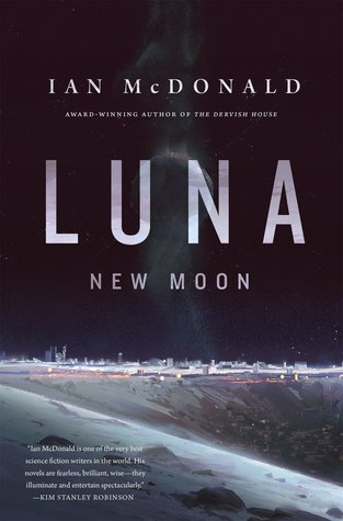 Series Review: Luna (New Moon and Wolf Moon) by Ian McDonald