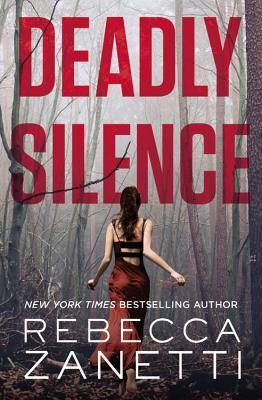 Review: Deadly Silence by Rebecca Zanetti