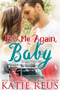 Release Blitz and Giveaway: It's Me Again, Baby by Katie Reus