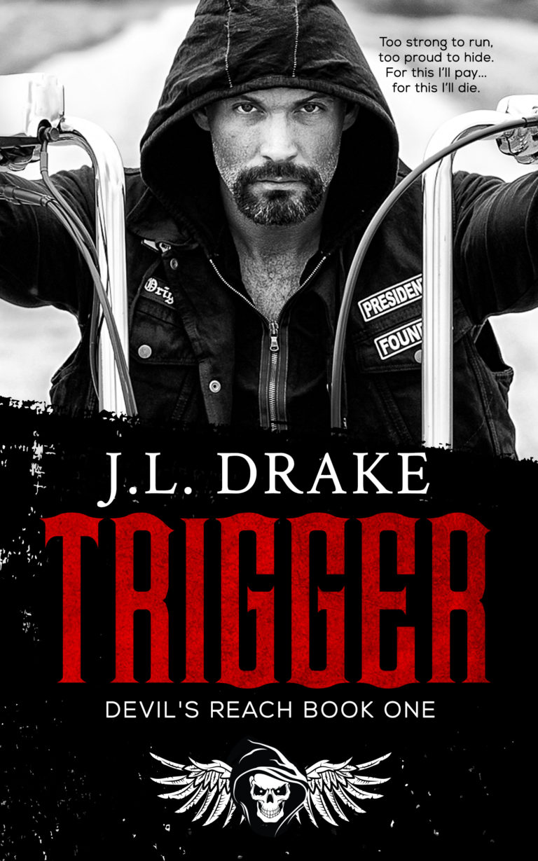 Chapter Reveal: Trigger by J. L. Drake