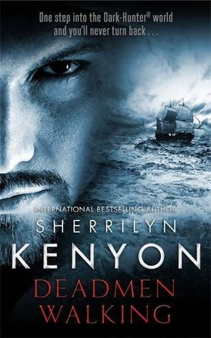 Review: Deadmen Walking by Sherrilyn Kenyon