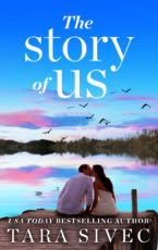 Review and giveaway: The Story of Us by Tara Sivec