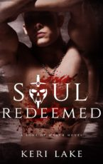 Cover Reveal and Giveaway: Soul Redeemed by Keri Lake