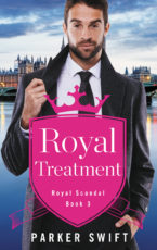 Excerpt and Giveaway: Royal Treatment by Parker Swift