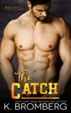 Cover Reveal: The Catch by K. Bromberg