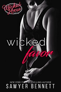 Excerpt: Wicked Favor by Sawyer Bennett