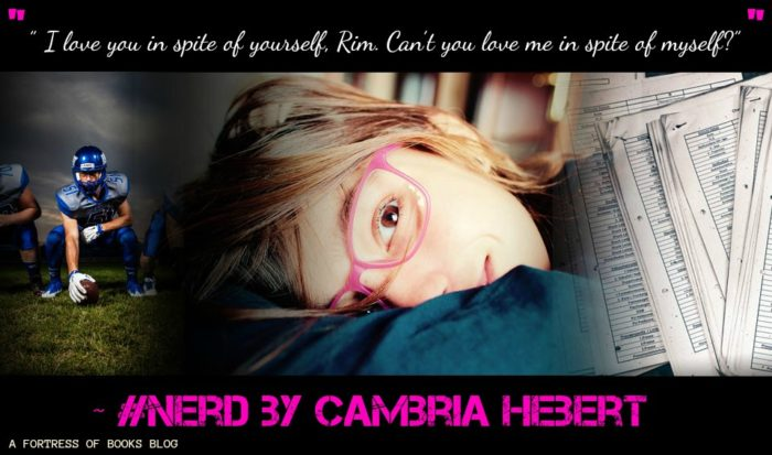 Review: #Nerd by Cambria Hebert - A Fortress of Books Blog