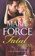 Release & Excerpt: Fatal Threat by Marie Force