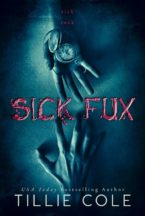 Cover Reveal: Sick Fux by Tillie Cole