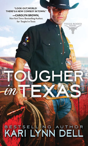 Excerpt and Giveaway: Tougher in Texas by Kari Lynn Dell