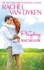 Paperback Blitz: The Playboy Bachelor by Rachel Van Dyken