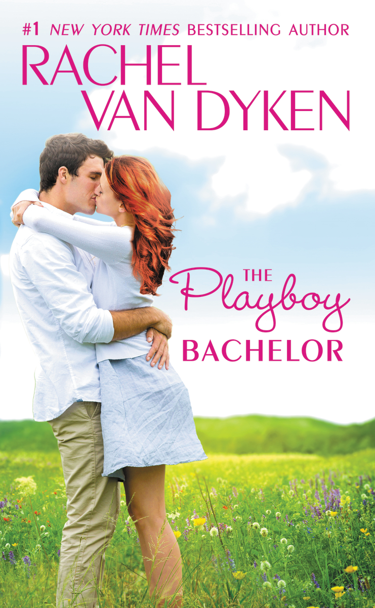 Paperback Blitz: The Playboy Bachelor by Rachel Van Dyken