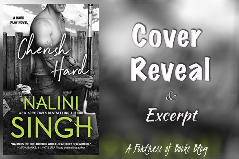 Cover Reveal and Excerpt: Cherish Hard by Nalini Singh