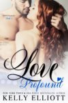 Release Blitz: Love Profound by Kelly Elliot