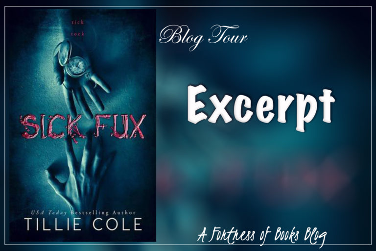 Excerpt: Sick Fux by Tillie Cole