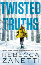 Excerpt and giveaway: Twisted Truths by Rebecca Zanetti