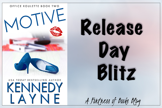 Release Day Blitz: Motive by Kennedy Layne
