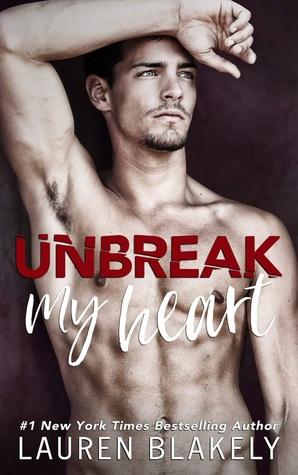 Release Day Blitz: Unbreak My Heart by Lauren Blakely