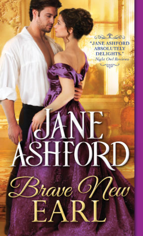 Excerpt and Giveaway: Brave New Earl by Jane Ashford