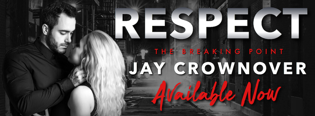 Excerpt and Giveaway: Respect by Jay Crownover