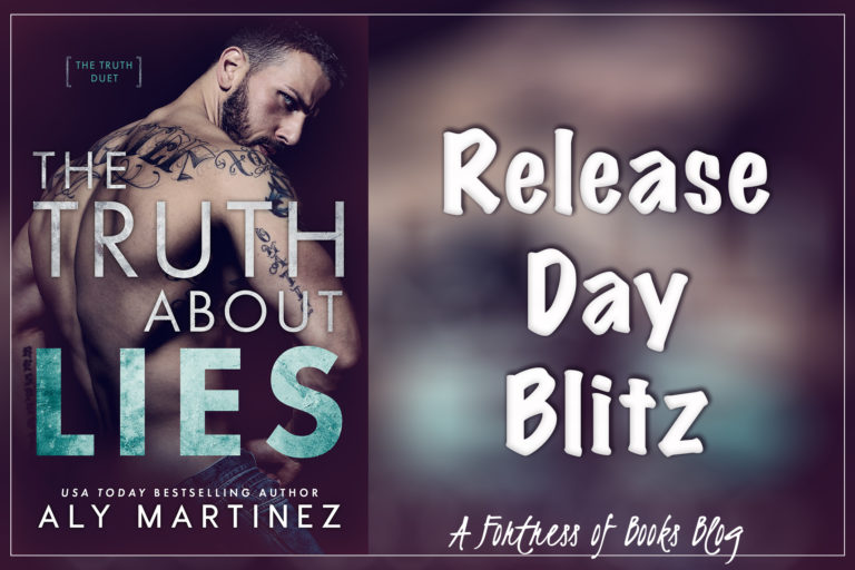 Release Day: The Truth About Lies by Aly Martinez