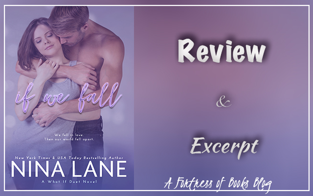 Review and Excerpt: If We Fall by Nina Lane