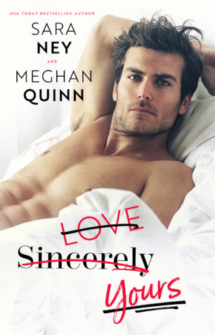 Review: Love Sincerely Yours by Sara Ney and Meghan Quinn