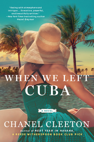 Release Day and Giveaway: When We Left Cuba by Chanel Cleeton