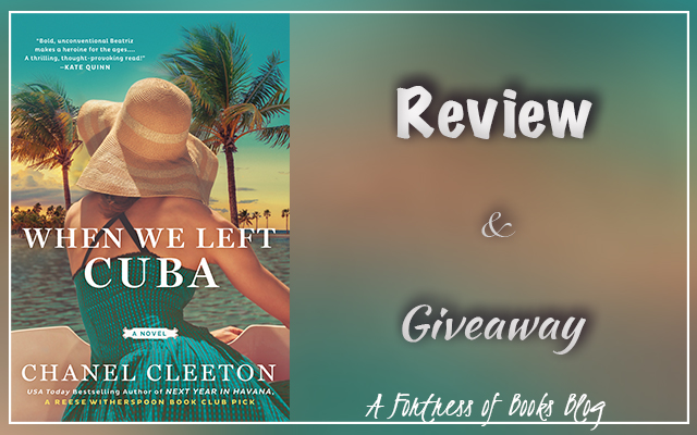 Blog Tour: When We Left Cuba by Chanel Cleeton