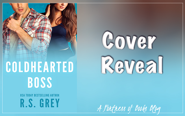 Cover Reveal: Coldhearted Boss by R.S. Grey