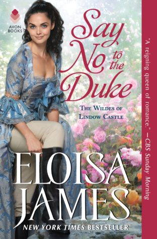 Excerpt: Say No To The Duke by Eloisa James