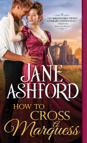 Excerpt: How to Cross a Marquess by Jane Ashford