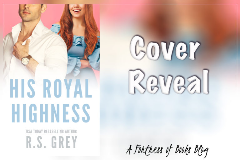 Cover Reveal: His Royal Highness by R.S. Grey