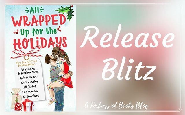 Release Blitz: All Wrapped Up for the Holidays anthology