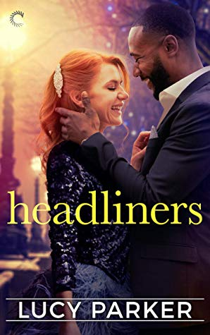 ARC Review: Headliners by Lucy Parker