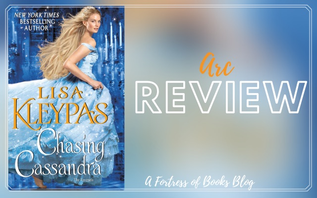 ARC Review: Chasing Cassandra by Lisa Kleypas