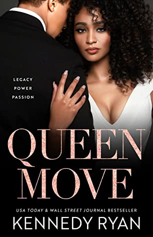 ARC Review: Queen Move by Kennedy Ryan