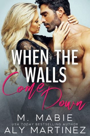 Review and Excerpt: When the Walls Come Down by Aly Martinez and M. Mabie
