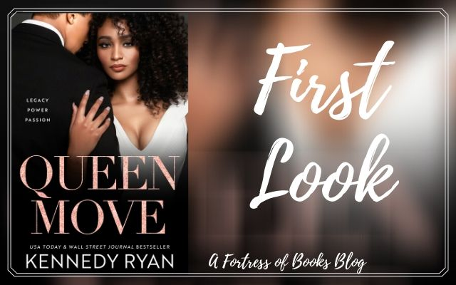 First Look: Queen Move by Kennedy Ryan